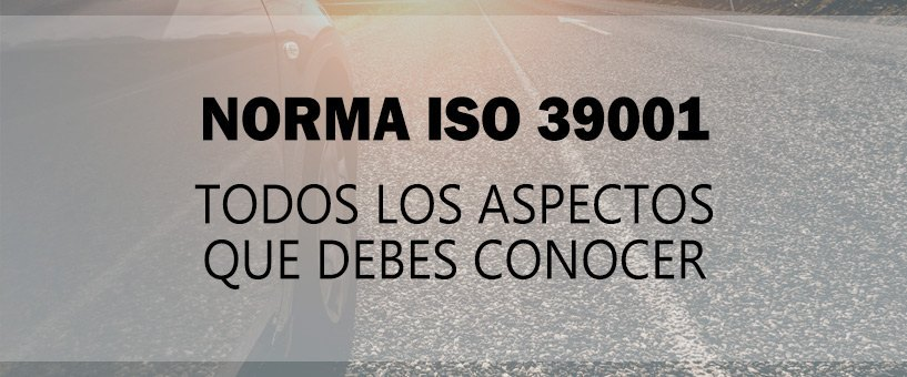norma iso 39001