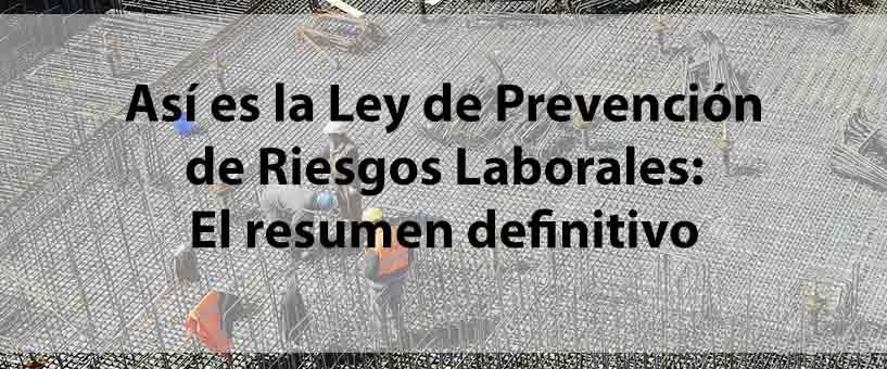 ley-de-prevencion-de-riesgos-laborales-resumen