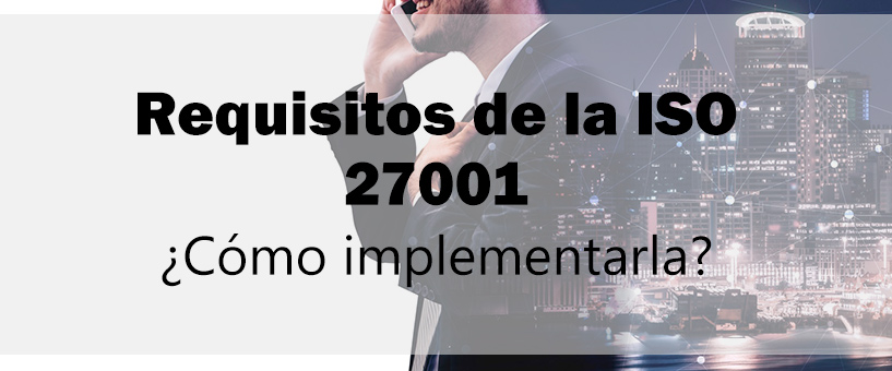 Requisitos de la iso 27001
