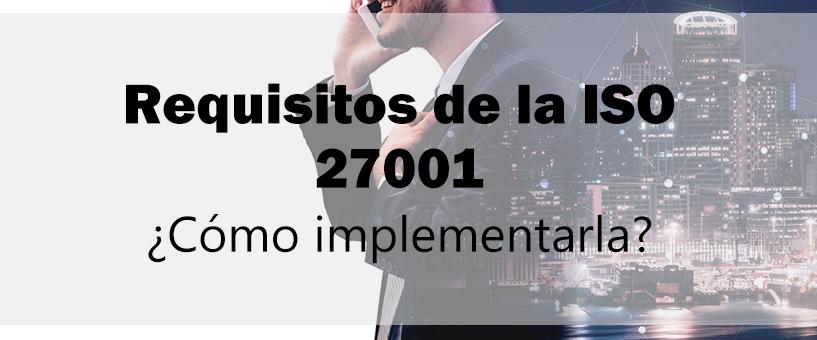 Requisitos de la iso 27001